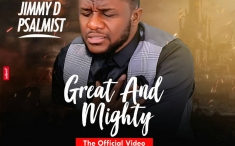 Jimmy D Psalmist_Great And Mighty (Official Video)