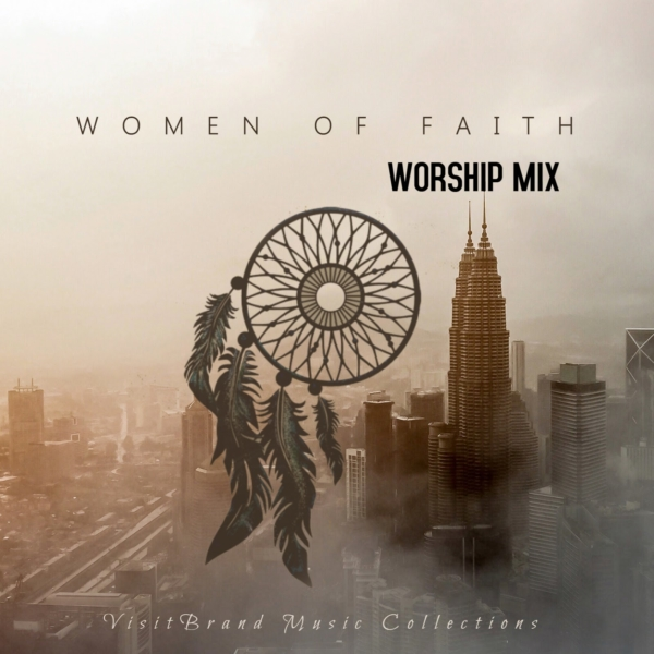 """New Music:VisitBrand Music Collections"""" Women of Faith"""""""