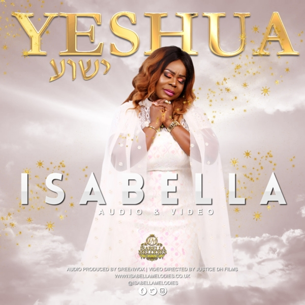 Isabella Melodies Wows Again With Yeshua (Audio & Video)