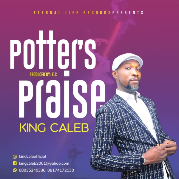 POTTER'S PRAISE by KING CALEB