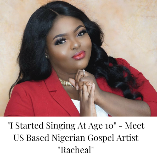 "Meet US Based Nigerian Gospel Artist ""Racheal"" @Okaforracheal1"