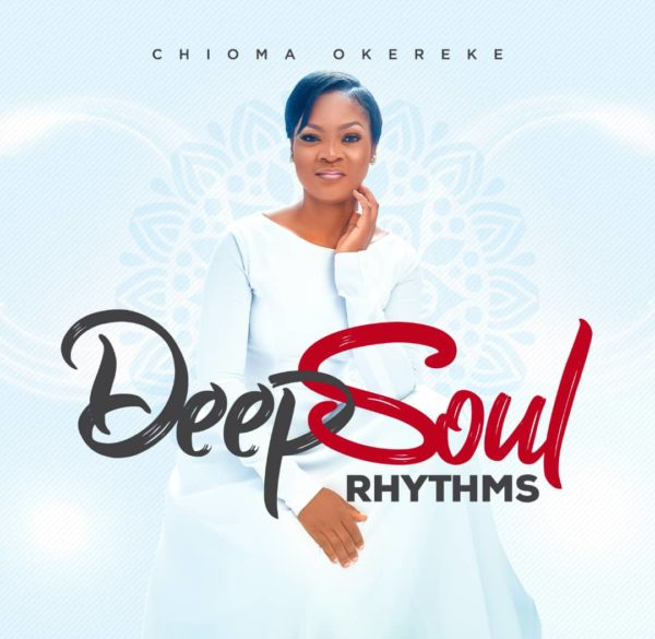 New Album Release Deep Soul Rhythms By Chioma Okereke