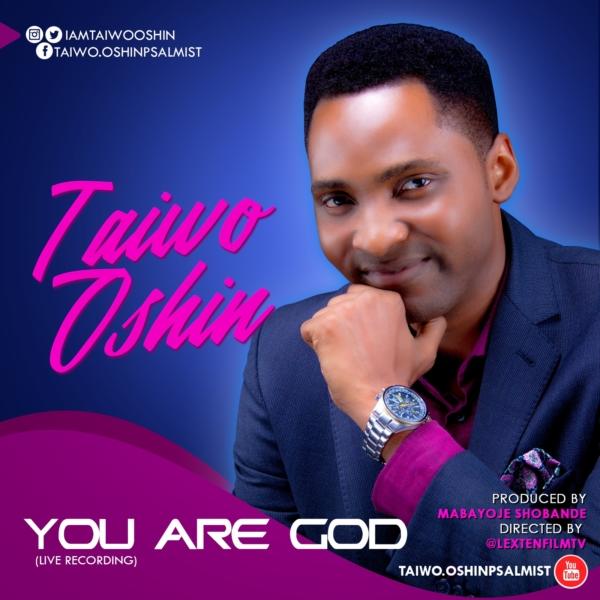 #FreshRelease: You Are God By Taiwo Oshin @iamtaiwooshin
