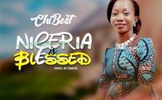 Blessed Nigeria Chibest 8
