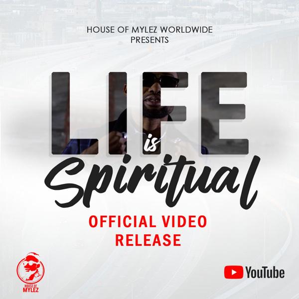 Life is Spiritual By Daniel Mylez @danielmylez