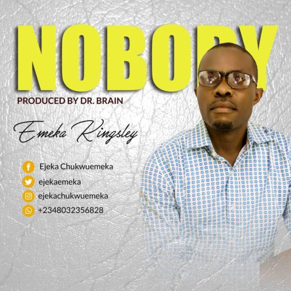 #FreshRelease: Nobody By Emeka Kingsley @ejekaemeka