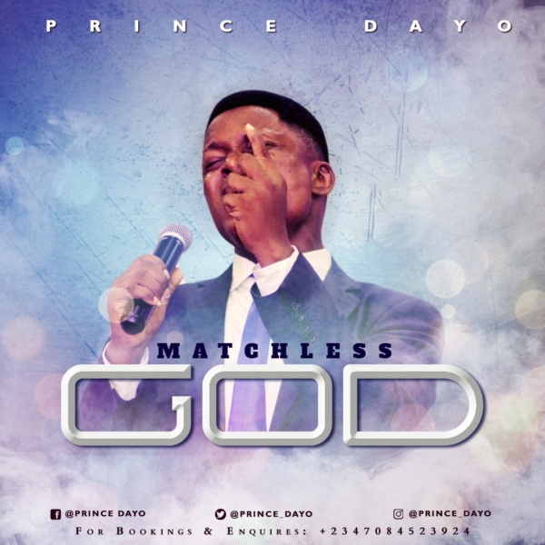 #FreshRelease: Matchless God By Prince Dayo