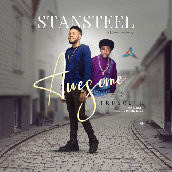 #FreshRelease: Awesome By Stansteel @stansteel9wmg