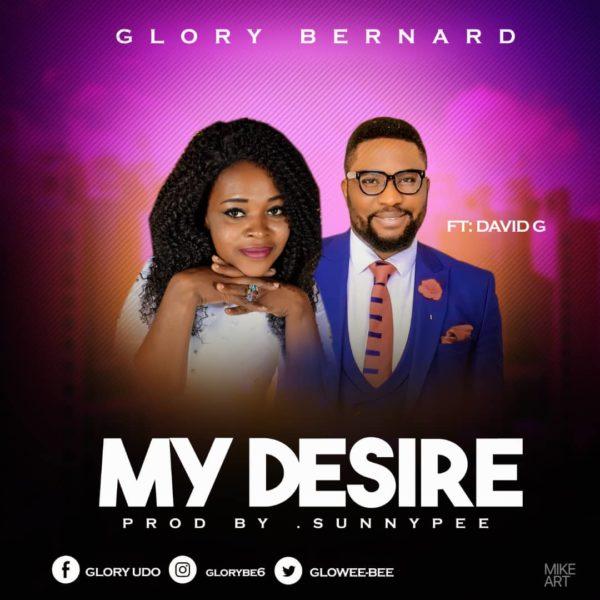 My Desire By Glory Bernard @gloweebee