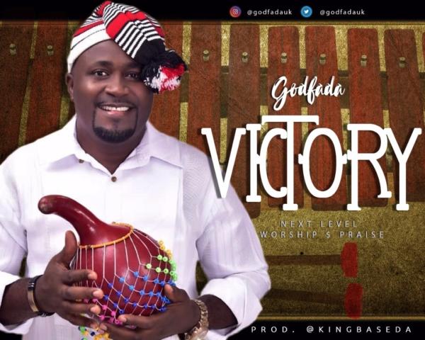 #FreshRelease: Victory By Godfada @Godfadauk