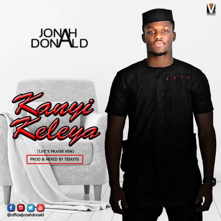 #FreshRelease: Kanyi Keleya By Jonah Donald