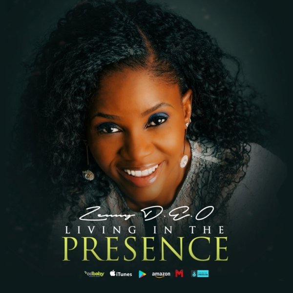 Living In The Presence By Zenny DEO
