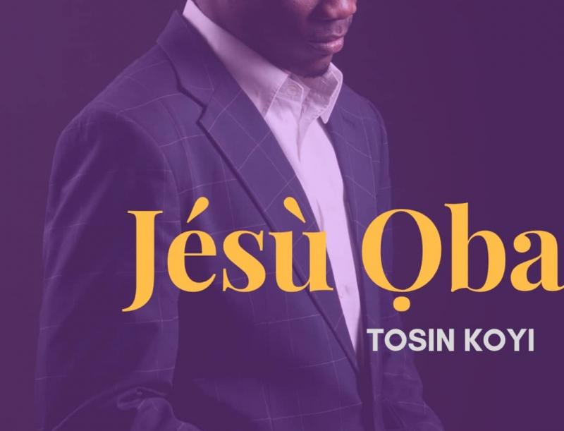 TOSIN KOYI - JESU JOBA